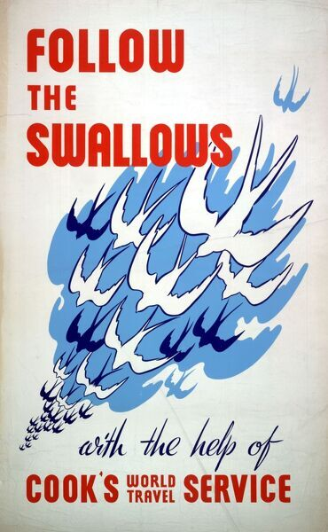 Poster or handbill design for Follow the Swallows, with the help of Cook's World Travel Service, showing a flock of swallows in flight