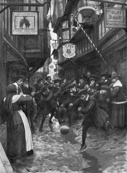 Illustration showing a game of football, played a group of apprentices, in the streets of London, 16th century. Football, then a game with no rules, had been banned by Elizabeth I, but continued to be enjoyed until the time of Cromwell