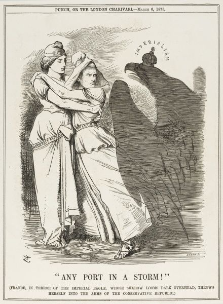 'France, in terror of the Imperial eagle, whose shadow looms dark overhead, throws herself into the arms of the conservative Republic.&#39