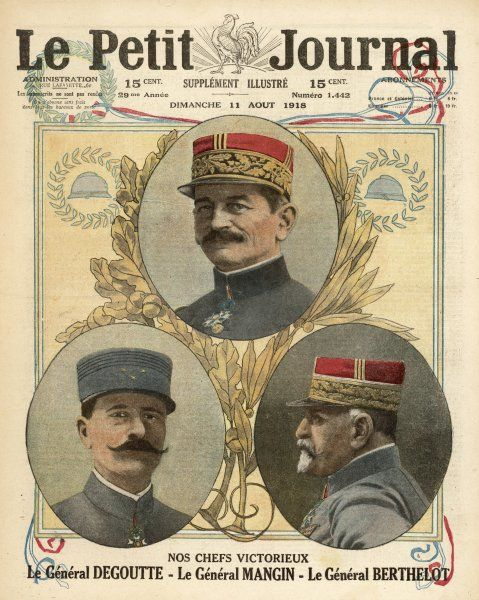 General Jean Degoutte, French Sixth Army general; General Charles Mangin; and General Henri Berthelot of the French Fifth Army