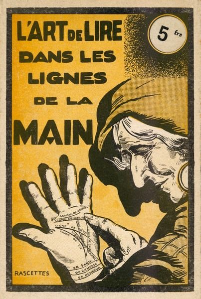 'L'ART DE LIRE DANS LES LIGNES DE LA MAIN' ('The art of reading the lines of the hand') - a popular French manual