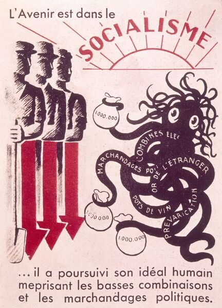 A French poster which declares that The Future Lies in Socialism, showing men who have fought in the First World War facing up to the octopus monster of commercialism, foreign gold, political bargaining and prevarication. Date: 20th century