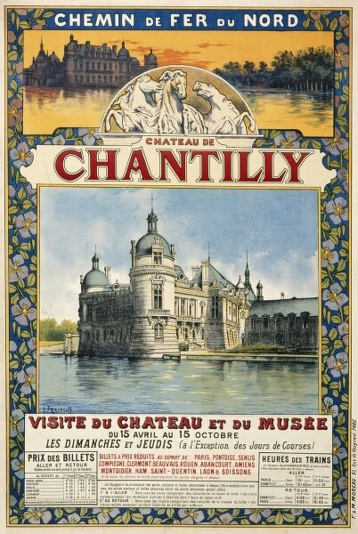 Poster advertising the Chateau de Chantilly, reachable by the French Railway (Chemin de Fer du Nord), featuring the chateau standing elegantly by a river