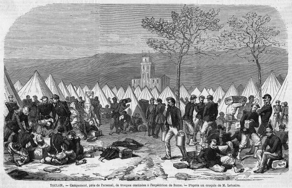 French troops gather at Toulon, preparatory to going to Italy to help the pope resist Garibaldi : but for political reasons they do not sail