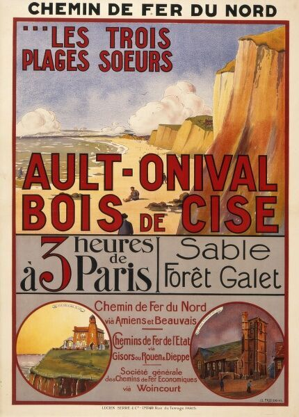 Poster advertising the resorts of Ault-Onival and Bois de Cise in the Somme and Picardy region of France three hours from France via the French National Railway