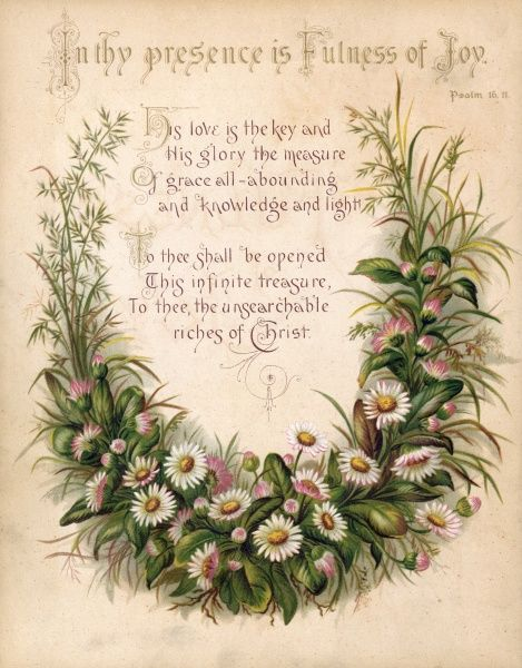 Floral accompaniment to Psalm 16.11: a garland or swag, in the shape of a horseshoe, composed of daisies & grass. Date: circa 1880