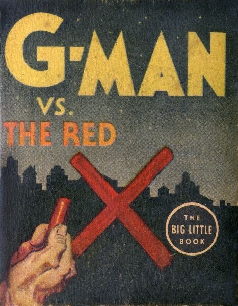 Front cover of a pulp thriller book for children, entitled G-Man vs The Red X, featuring a hand drawing a red X in crayon against a silhouette city skyline. Date: 1936
