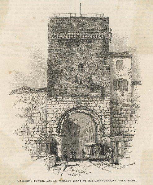 the tower at Padova (Padua) where many of his observations were made