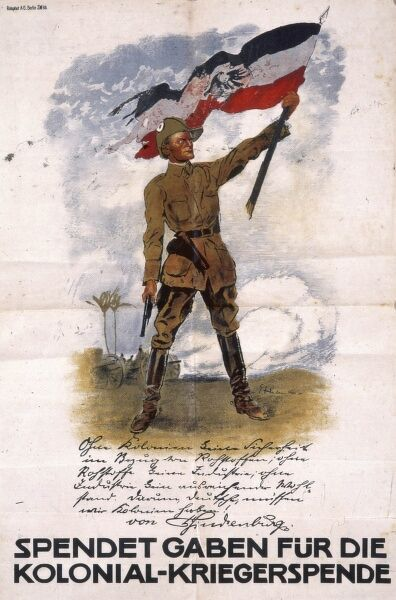German poster campaign asking for donations to the Colonial Servicemen's Appeal, showing a colonial soldier holding an imperial flag on a broken staff