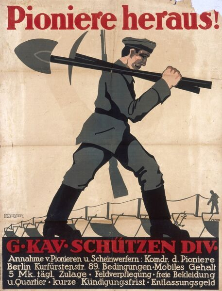 German recruitment poster designed by Lucian Zabel: Pioniere heraus! A German soldier carries a shovel, pickaxe and rifle, prepared for every eventuality