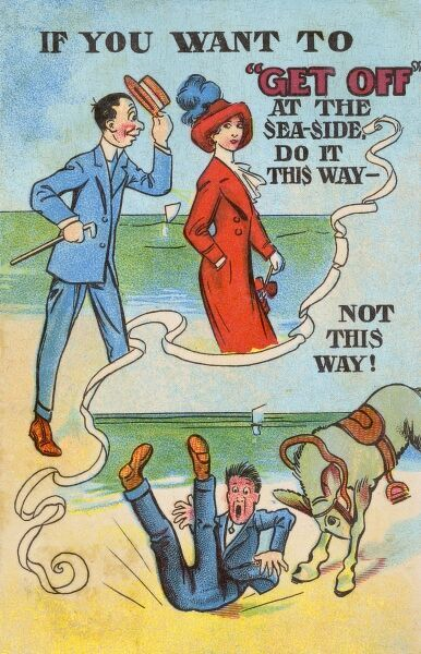 "If you want to ""Get Off"" at the seaside, do it THIS way - not THIS way! A man has more success getting off with the ladies than he does from an irate beach donkey! Date: circa 1910s"