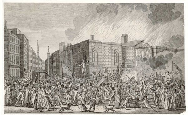 THE GORDON RIOTS The Burning, Plundering and Destruction of Newgate at the hands of the 'No Popery' mob
