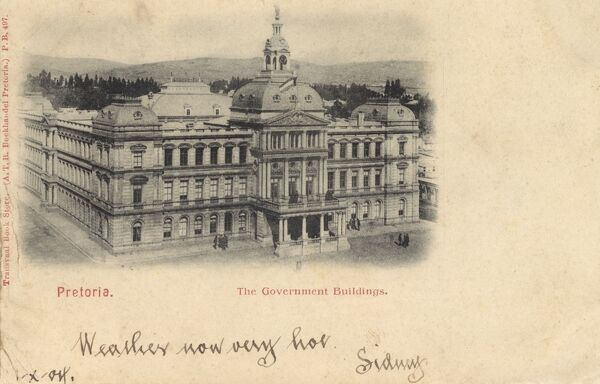 The Government Buildings, Pretoria, South Africa Date: 1904