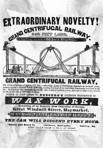 Advertising flyer for the Grand Centrifugal Railway, an Extraordinary Novelty, 200 feet long, with a Virtical (sic) Circle, upwards of 40 feet in circumference