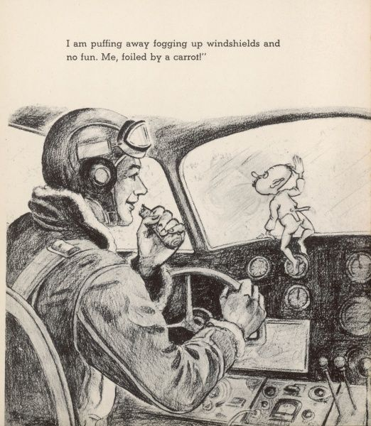 A Gremlin tries to fog the aircraft's windscreen with his breath, but the pilot foils him by chewing a carrot to improve his sight