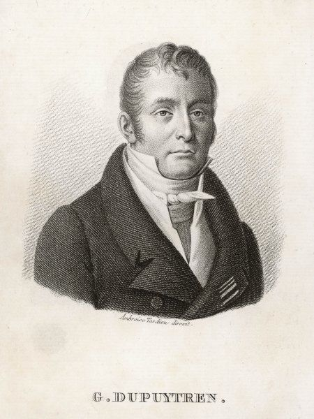 GUILLAUME DUPUYTREN French surgeon and anatomist