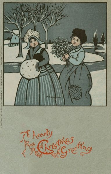 A Hearty Christmas Greeting -- a Dutch girl and boy in a snowy landscape. The girl is keeping her hands warm inside a furry muff, while the boy carries a bunch of mistletoe