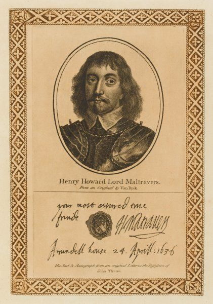 HENRY FREDERICK HOWARD, third earl of ARUNDEL (previously Lord Maltravers) statesman, royalist soldier. with his autograph