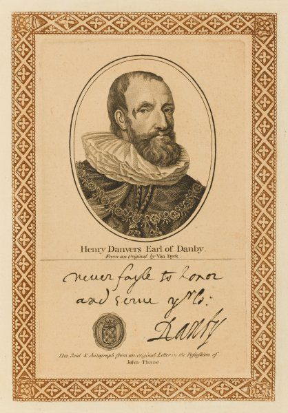 HENRY DANVERS, earl of DANBY Royalist soldier and statesman, who founded the physick garden at Oxford. with his autograph