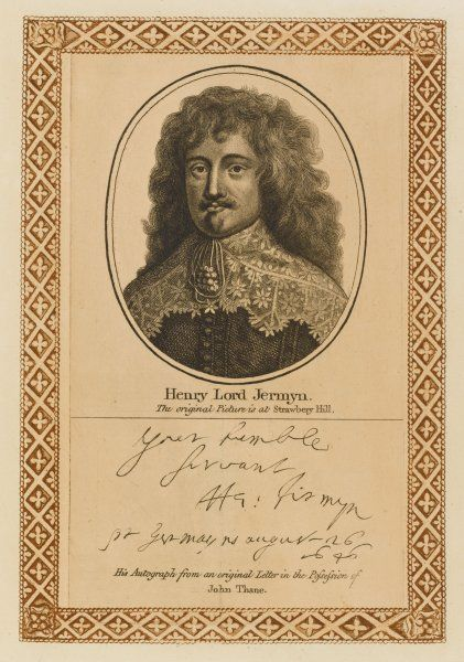 HENRY lord JERMYN, earl of St Albans courtier, in exile during the commonwealth, chiefly known for his greed and avarice with his autograph