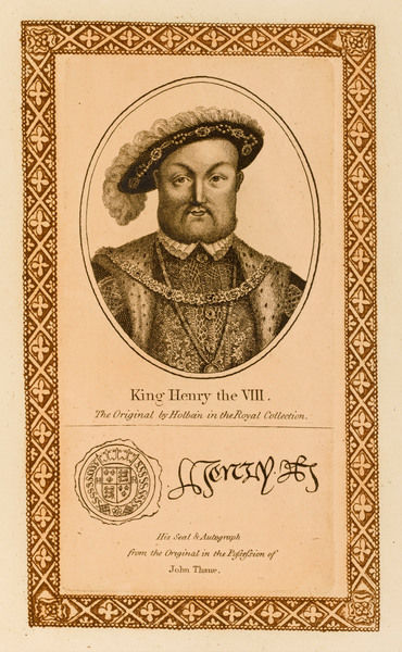 KING HENRY VIII with his autograph
