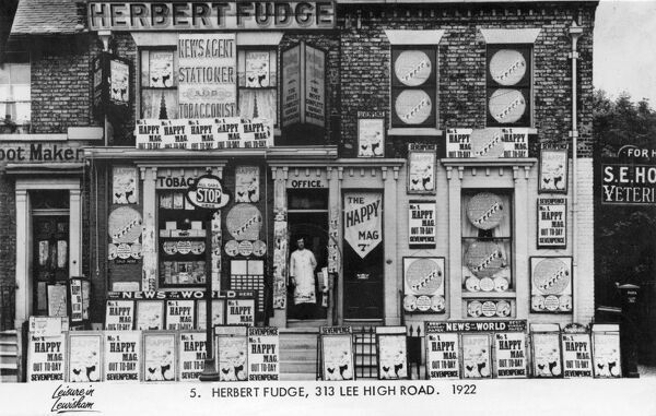 The marvelously named Herbert Fudge Newsagent, Stationer and Tobacconist of 313 Lee High Road, London, with, we can assume, Mr. Fudge standing at the door