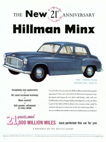 Advertisement for the new 21st anniversary Hillman Minx car, 'a fine car even in 1932'. Date: 1953
