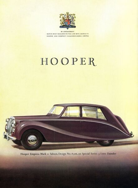 Advertisement for Hooper cars, specifically the Hooper Empress Mark II Saloon. Date: 1953