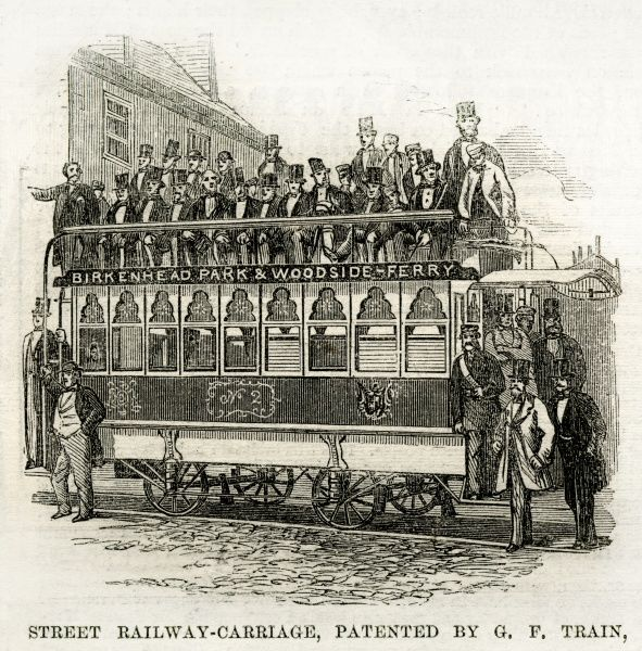 Opening of the horse drawn street railway or tram service from Birkenhead Park to Woodside Ferry, Merseyside as pioneered by eccentric businessman, George Francis Train (1829-1904)