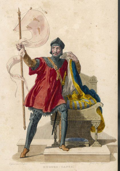 HUGUES CAPET first of the Capetian dynasty, elected by the nobles after Louis V died without heirs