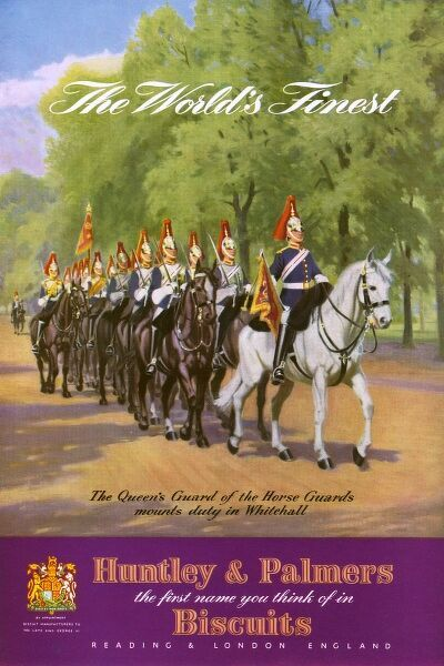 "Advertisement for Huntley & Palmers biscuits, ""The World's Finest,"" at the time of the Coronation of Queen Elizabeth II, featuring an illustration of the Queen's Guard of the Horse Guards mounts duty in Whitehall. Date: 1953"