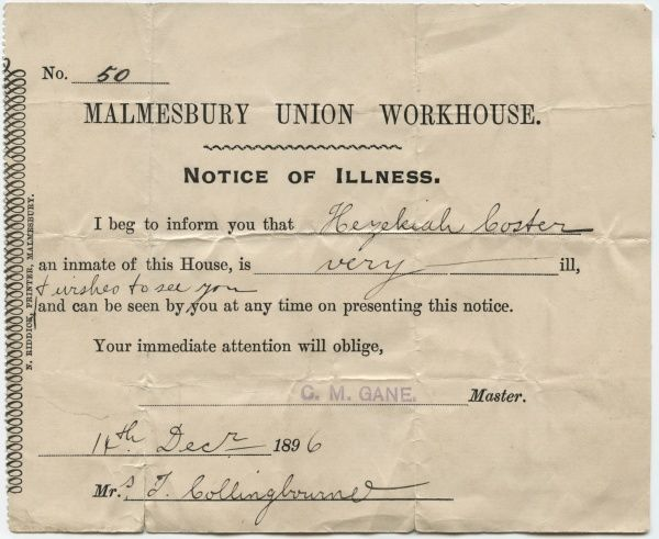 A notice sent by Mr C.M. Gane, master of the Malmesbury Union workhouse, to a friend or relative of inmate Hezekiah Coster informing them that Coster was very ill. Date: 1896