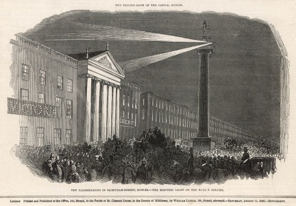 The illuminations in Sackville Street, Dublin with an electric light shining on the Nelson Column during the visit of Queen Victoria to Ireland in 1849