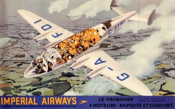 Imperial Airways poster in French advertising the G-AFDI, Le Frobisher, with four motors. The aeroplane is shown in section, cut away so that the interior features can be seen