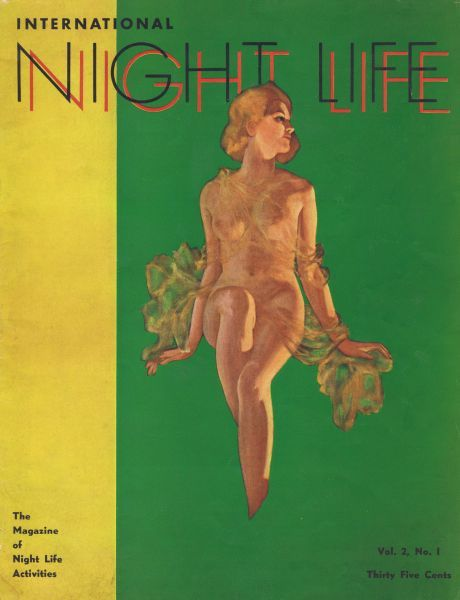Cover for International Night Life magazine, New York, 1938, featuring the dinner and supper shows Plaisirs de Paris and Montmartre a Minuit at the International Casino (Broadway & 45th Street) produced by Clifford Fischer Date: 1938