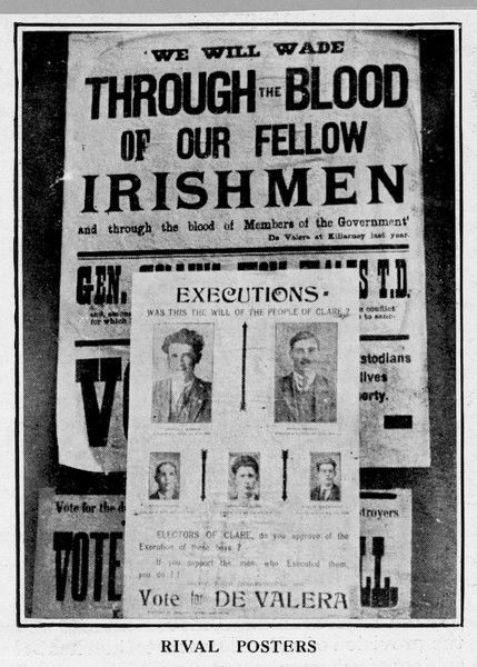 "Election propaganda posters for Eamon De Valera : ""We will wade through the blood of our fellow Irishmen and through the blood of Members of the Government&quot"