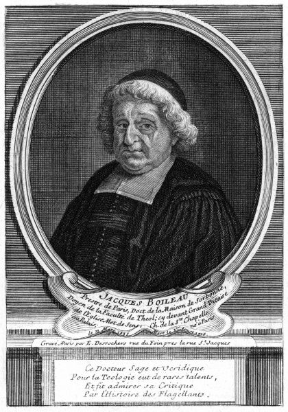 JACQUES BOILEAU French churchman and theologian at the Sorbonne, ecclesiastical historian, author of Histoire des Flagellants. Date: 1635 - 1716