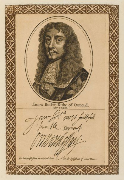 JAMES BUTLER, first duke of ORMONDE Irish soldier and statesman with his autograph