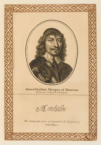 JAMES GRAHAM, marquis of MONTROSE - royalist soldier and statesman, did his best to subdue Scotland for Charles but defeated and hanged. with his autograph