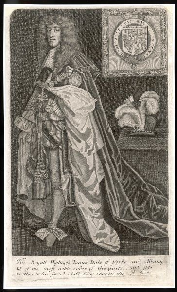 JAMES II - His Royal Highness James Duke of York and Albany Knight of the most noble order to the Garter and sole brother to his Sacred Majesty King Charles the 2nd