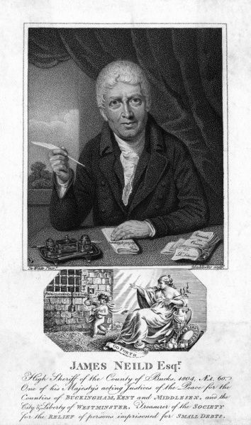JAMES NEILD Justice of the Peace, prison visitor responsible for prison reforms notably of persons imprisoned for small debts. Date: 1744 - 1814