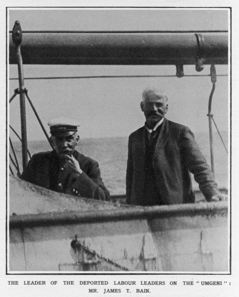 JAMES THOMPSON BAIN The leader of the deported Labour Leaders on board the Umgeni at Gravesend