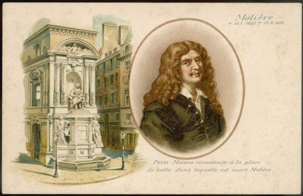 JEAN-BAPTISTE MOLIERE with the house built on the site of the house where he died, Paris