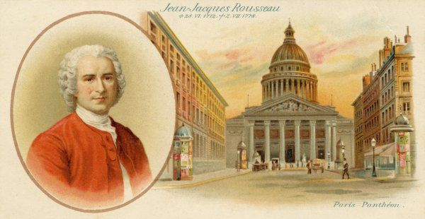 JEAN JACQUES ROUSSEAU French writer & philosopher, with the Pantheon, Paris