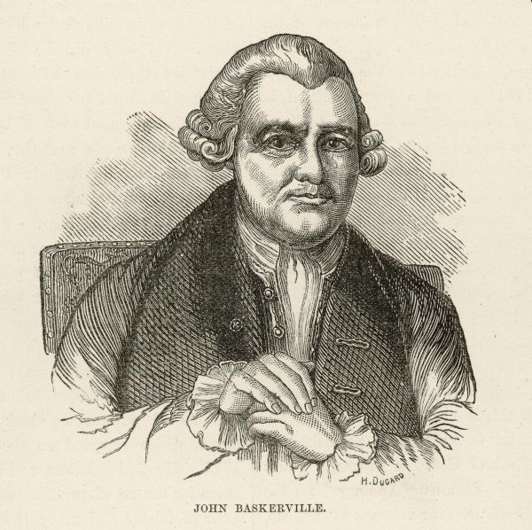 JOHN BASKERVILLE printer, of Birmingham