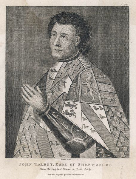 JOHN TALBOT, first earl of SHREWSBURY soldier and statesman
