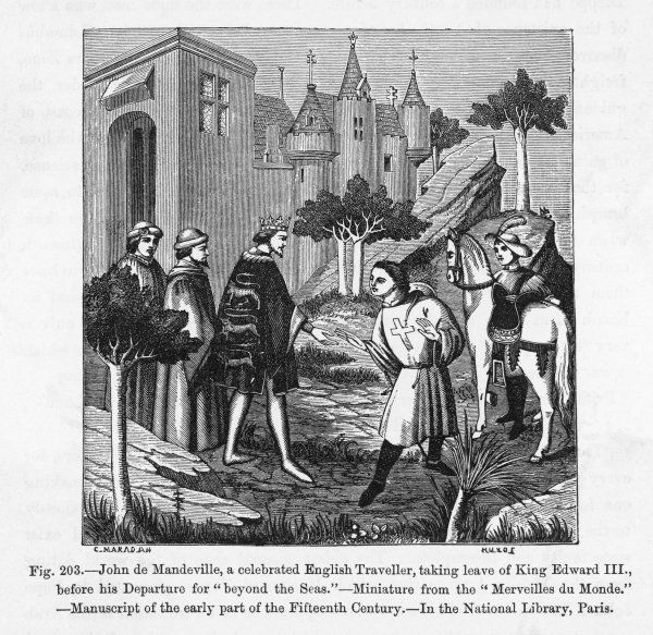 JOHN MANDEVILLE - writer of travels to India and the Holy Land - seen here taken the leave of Edward III