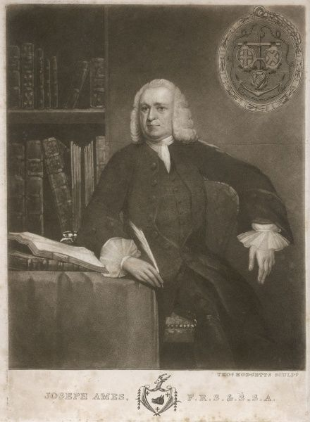 JOSEPH AMES Bibliographer and antiquary