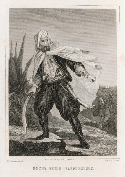 KHAYR AD-DIN known as Barbarossa Ottoman admiral and Barbary pirate king of Algiers