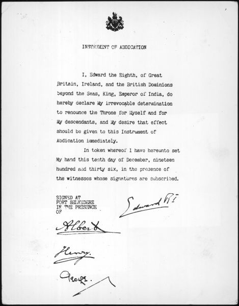 A photograph of the letter of abdication signed by King Edward VIII and his brothers. Edward VIII abdicated from the British throne in 1936 in order to marry Mrs. Wallis Simpson, an American divorcee